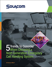 Five Trends to Consider When Choosing a Next-Generation Emergency Call Handling System