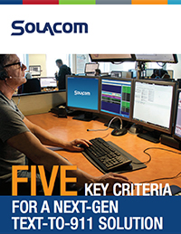Five Key Criteria For a Next-Gen Text-To-911 Solution