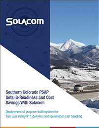 Southern Colorado PSAP Gets i3-Readiness and Cost Savings with Solacom