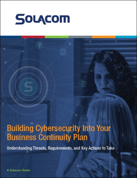 Building Cybersecurity Into Your Business Continuity Plan